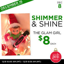 December 8th #Poshmas: Shimmer & Shine The Glam Girl $8 Each
