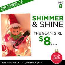 December 8th #Poshmas: Shimmer & Shine The Glam Girl $8 Each