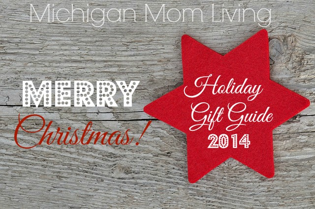 Michigan Mom Living Holiday Gift Guide 2014