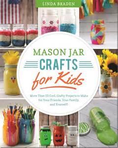 Mason Jar Crafts for Kids by Linda Z. Braden {Book Review}