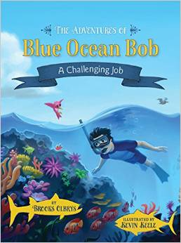 The Adventures of Blue Ocean Bob: A Challenging Job {Book Review}