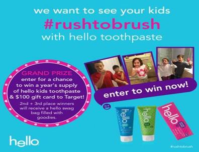Join hello's Rush to Brush Contest {Winners Announced June 12th}