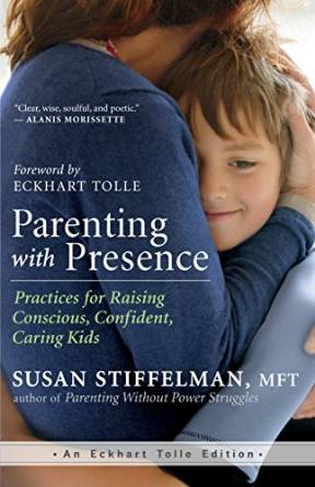 Parenting with Presence by Susan Stiffelman, MFT {Book Review}