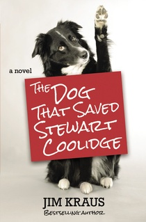 The Dog That Saved Stewart Coolidge {Book Promotion}