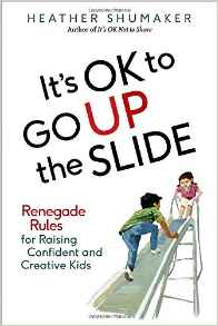 It's OK to GO UP the SLIDE {Book Review}