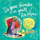 Do Your Laundry or You'll Die Alone {Book Review}