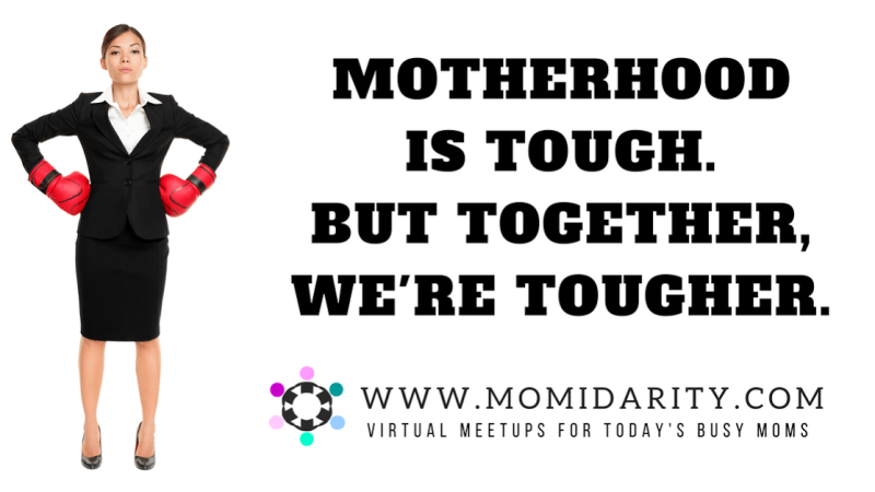 "Connect with Other Moms Virtually on #Momidarity ""Not Your Typical Mom Group"""