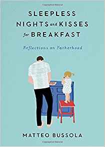 Sleepless Nights & Kisses for Breakfast– Reflections of Fatherhood {Book Review}