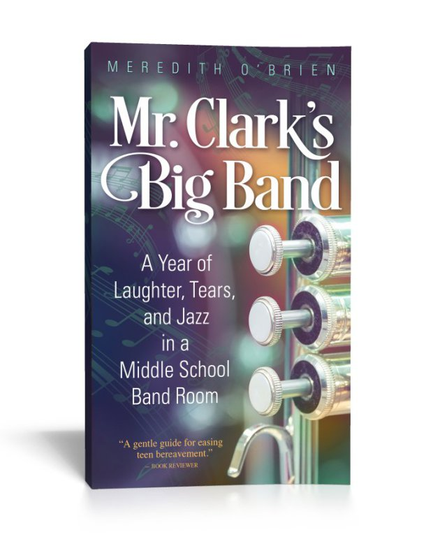 Mr. Clark's Big Band – A Year of Laughter, Tears and Jazz in a Middle School Band Room {Book Promotion}