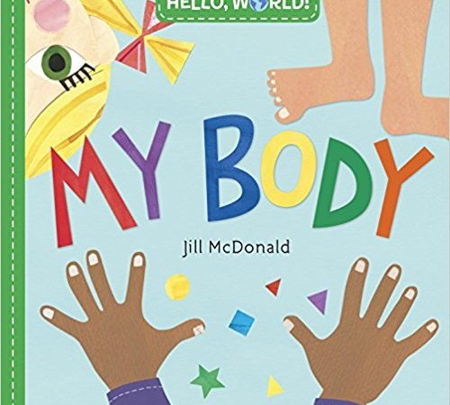 Hello, World! My Body {Book Promotion}