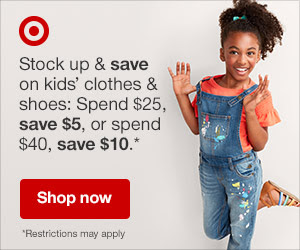 Kids' Clothes & Shoes Sale: Spend $25, Save $5 or Spend $40, Save $10. Valid 7/22-7/28