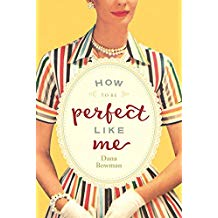 How to Be Perfect Like Me  {Book Showcase}