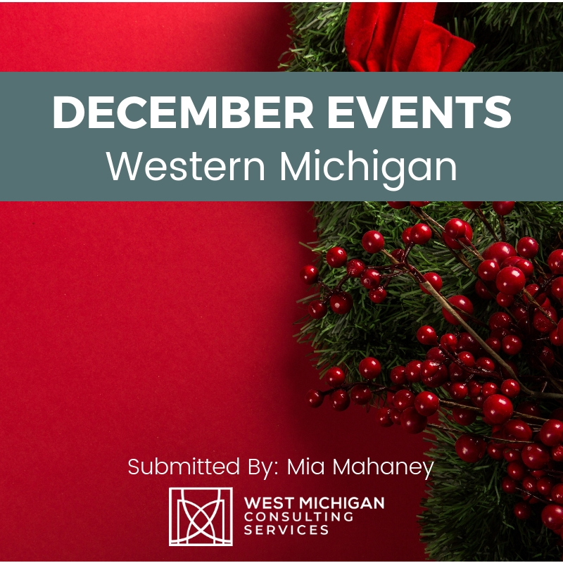 December Events in Western Michigan 2018