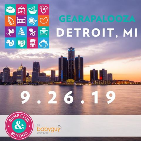 Gearapalooza Detroit: The Ultimate Baby Gear & Registry Event 9/26/19