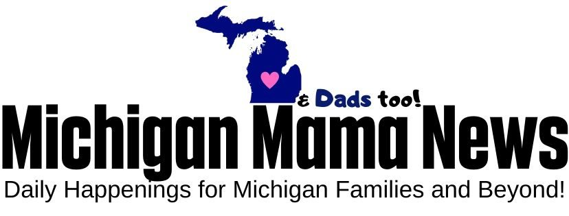 Michigan Mama News (and Dads too!)