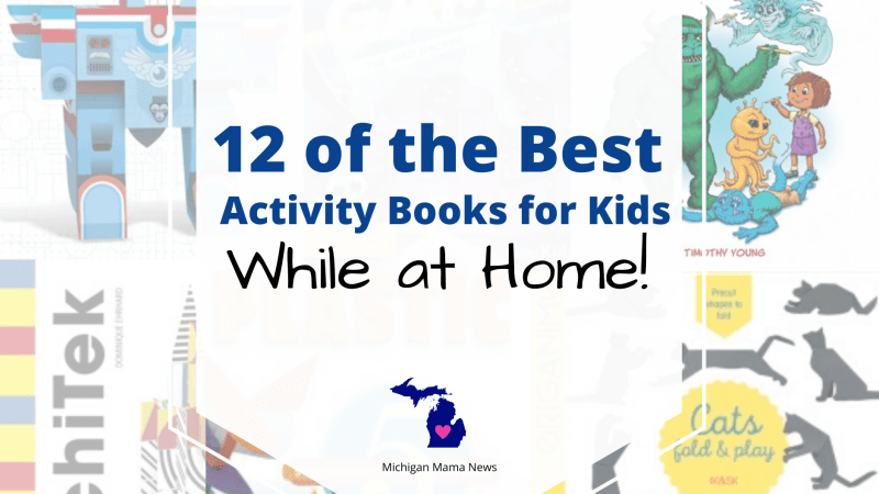 12 of the Best Activity Books for Kids While at Home