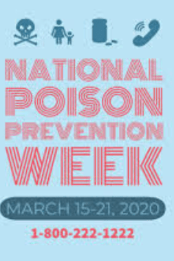 National Poison Prevention Week March 15-21, 2020