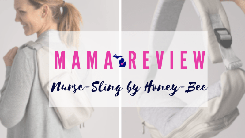 Nurse Sling by Honey Bee-Mama Review