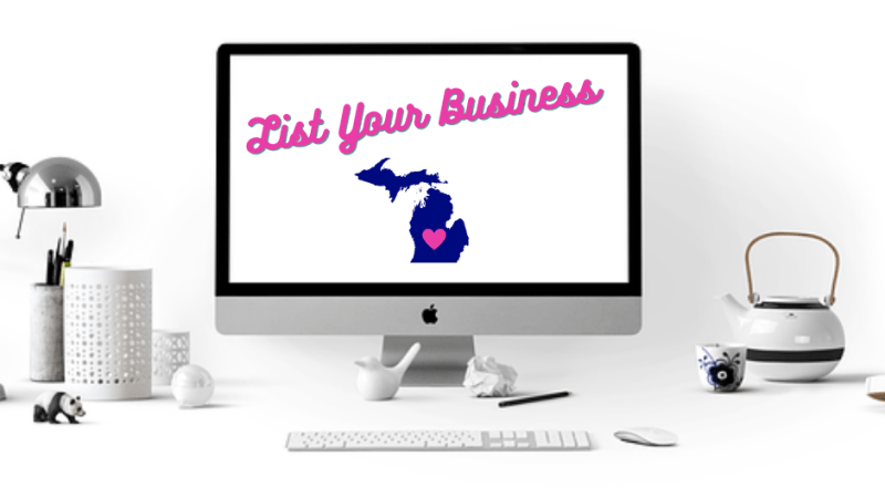 List Your Business on Michigan Mama News!