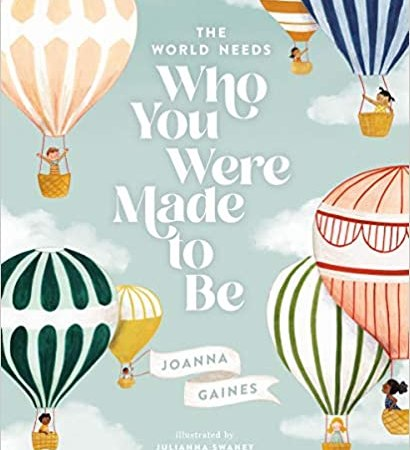 Who You Were Made to Be by Joanna Gaines – Book Promotion