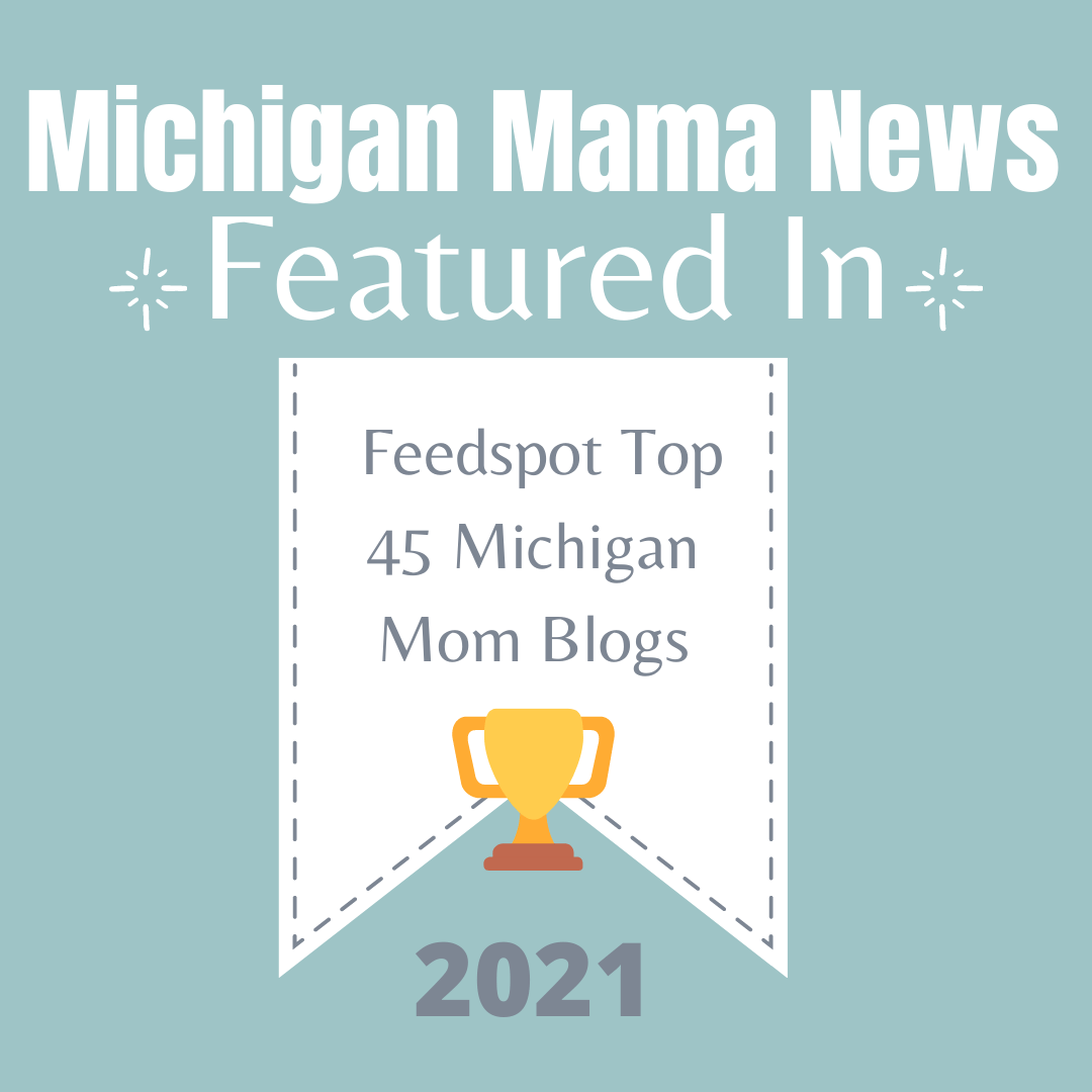 Michigan Mama News Featured in Feedspot Top 45 Michigan Mom Blogs!