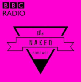 the cover of the naked podcast