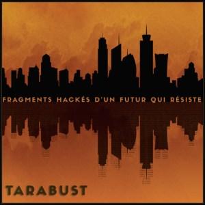 Fragments hackés d'un futur qui résiste