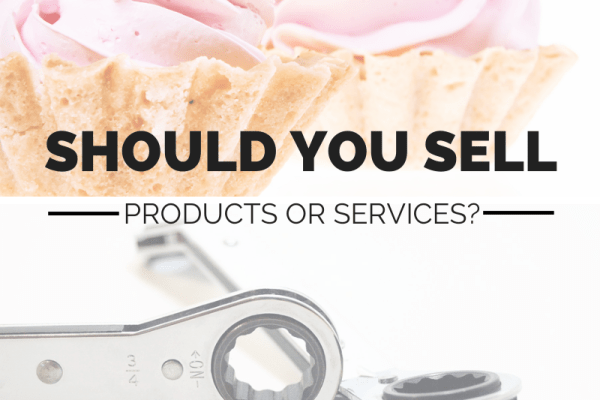 Video: Should You Sell Services or Products – Starting a Micro Business