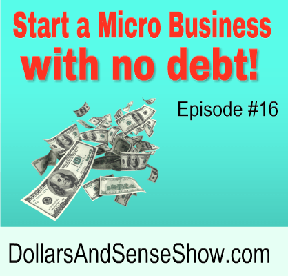 Start a Micro Business with No Debt (podcast)