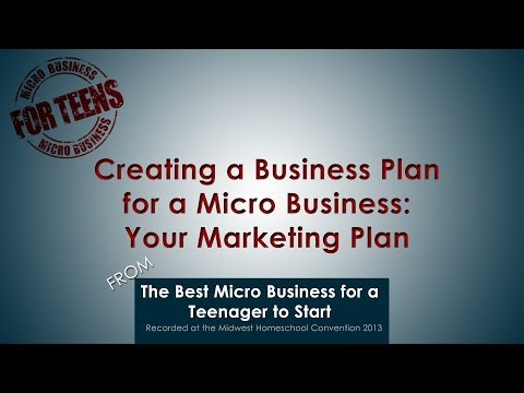 Video: Creating a Business Plan for a Micro Business – The Marketing Plan