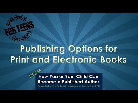 Video: Publishing Options for Print and Electronic Books