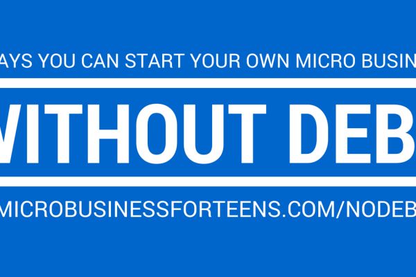 5 Ways You Can Start a Micro Business Without Debt