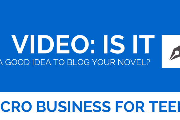 Video: Is It a Good Idea to Blog Your Novel?