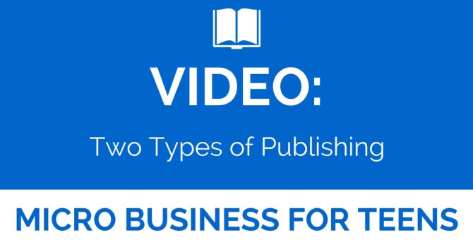 Video Two Types of Publishing