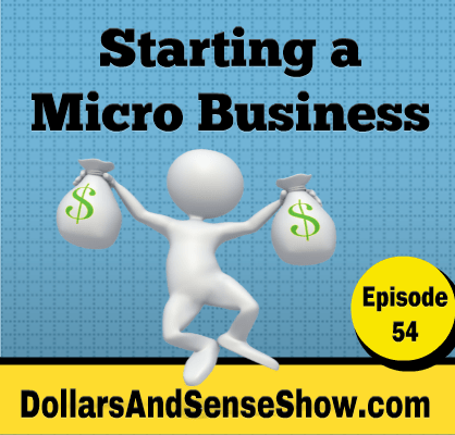 Starting a Micro Business Podcast Episode #54