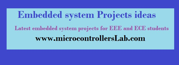 Embedded system projects ideas for final year students