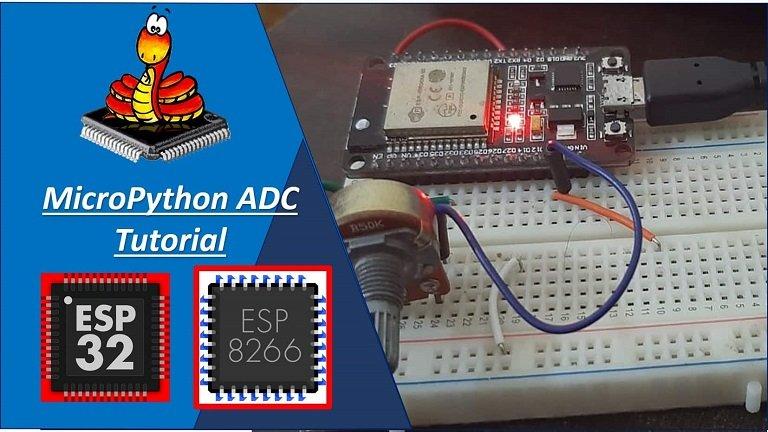 MicroPython ADC Tutorial ESP32 and ESP8266
