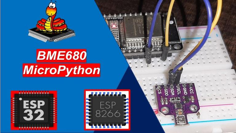 MicroPython BME680 with ESP32 and ESP8266 Gas Pressure Temperature Humidity