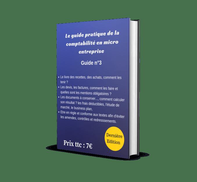 Le guide pratique de la comptabilité en micro entreprise