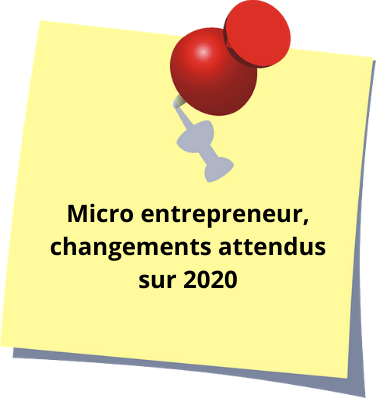 micro entrepreneur, les changements en 2020