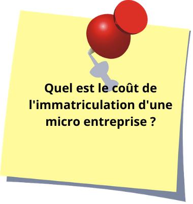Quel est le coût de l'immatriculation d'une micro entreprise ?