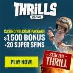 Thrills Casino 20 free spins + 400% up to $/£/€1,500 exclusive bonus