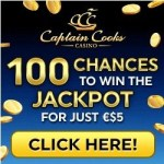 Captain Cooks Casino – deposit €5 and get 100 free spins on jackpots