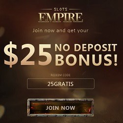 Slots Empire Casino 25 gratis spins + $25 free + 220% bonus