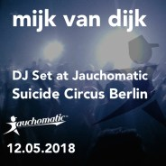 DJ Mix from Jauchomatic, Suicide Circus Berlin