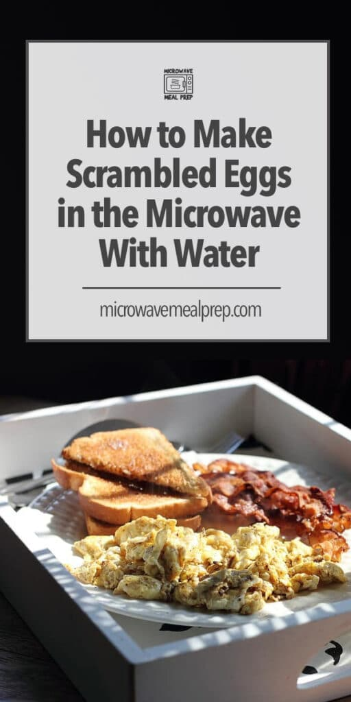 microwave scrambled eggs with water