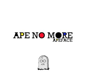 Ape No More