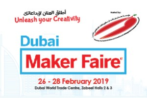 Dubai Maker Faire 2019 Evaluation Committee now selecting