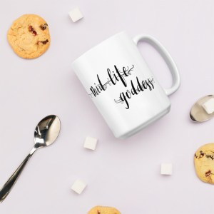 Mid-Life Goddess Coffee Mug