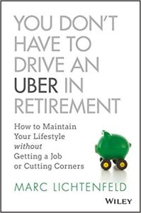 You don't have to drive an Uber in Retiremet